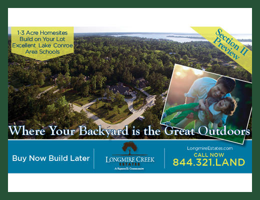 Strong Demand for Acreage Homesites near Lake Conroe Fuels Sales in Scenic Longmire Creek Estates