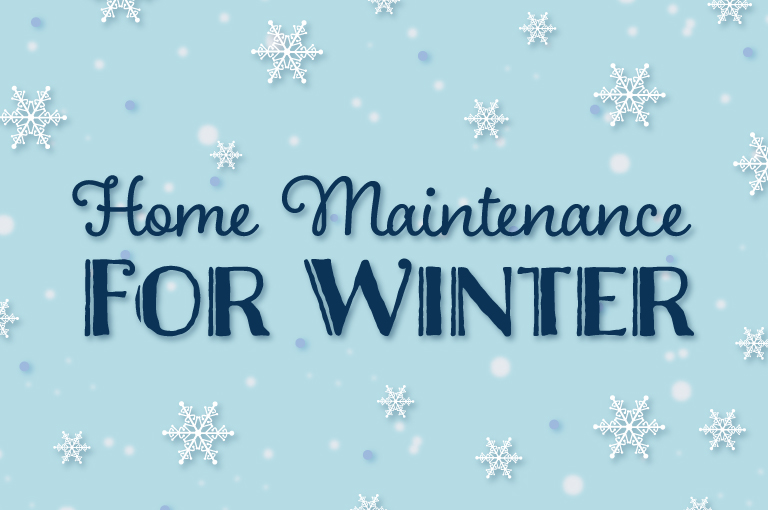 Home Maintenance For Winter